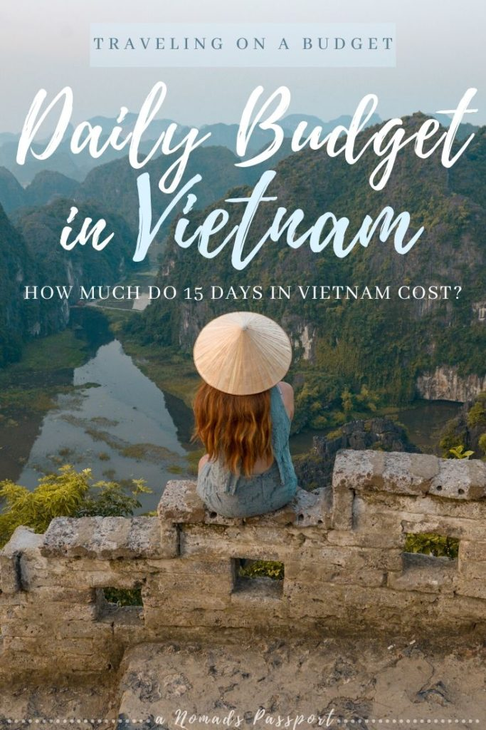 Girl sitting in front of mountain scenery, text: Daily Budget in Vietnam - 15 days in Vietnam - how much does it cost?