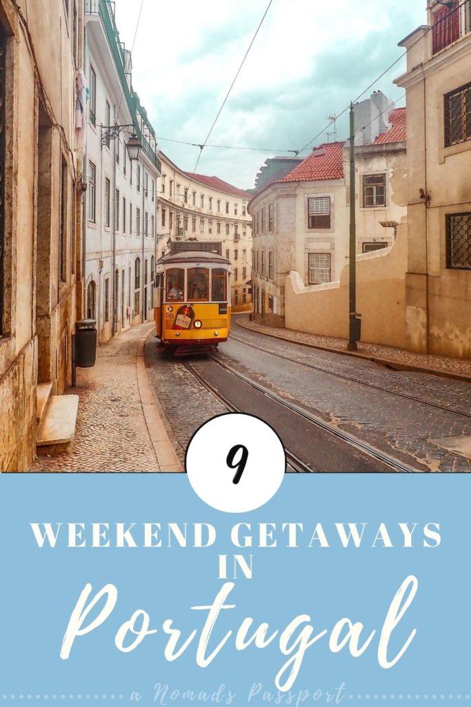 9 Weekend Getaways in Portugal