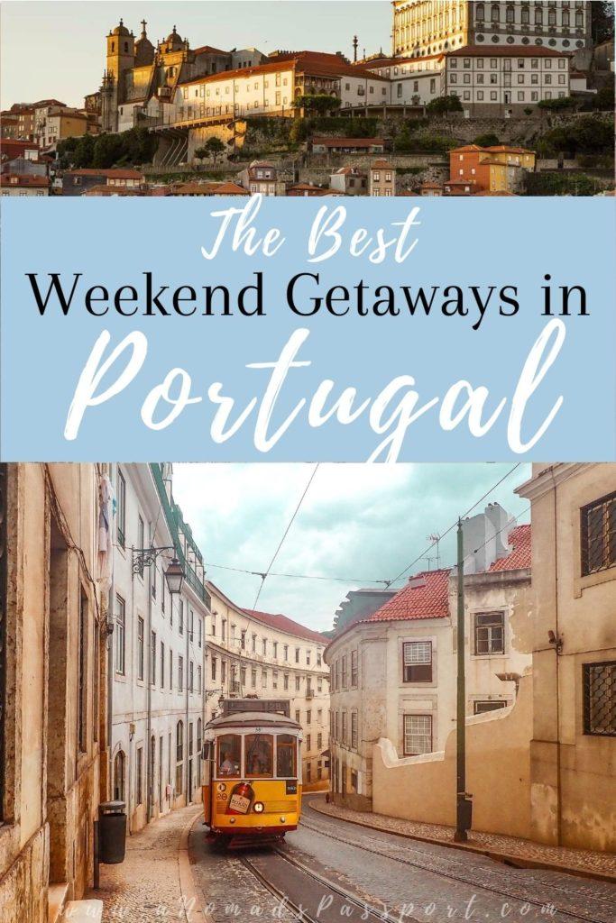 The Best Weekend Getaways in Portugal