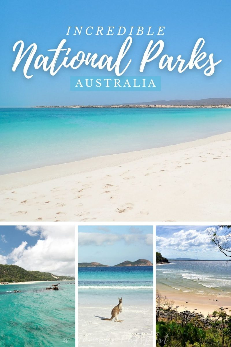 incredible national parks in Australia